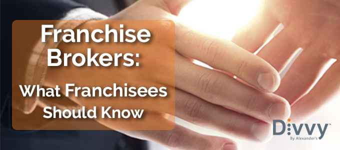 Franchise Brokers: What Franchisees Should Know